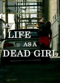 Minha Vida Como uma Menina Morta