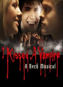 I Kissed a Vampire - A Rock Musical