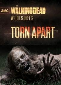 The Walking Dead Webisodes: Torn Apart