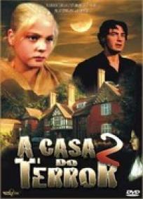 A Casa do Terror - Vol. 2