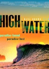 Highwater - Vidas e Ondas do North Shore