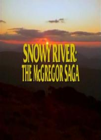 Snowy River: The McGregor Saga - 1ª Temporada