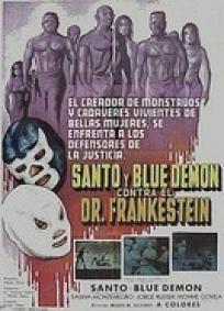 Santo e Blue Demon Contra o Dr. Frankenstein