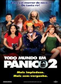 Todo Mundo em Pânico 2