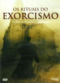 Os Rituais do Exorcismo: Mitos, Mistérios e Esperança