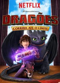 Dragões: Corrida até o limite
