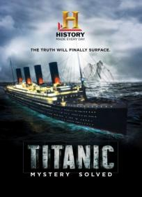 Titanic: Mistério Resolvido