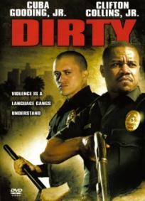Dirty - O Poder da Corrupção