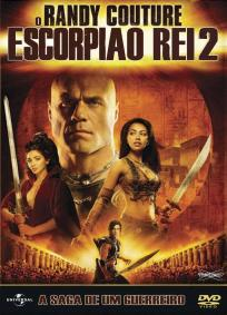 O Escorpião Rei 2 - A Saga De Um Guerreiro