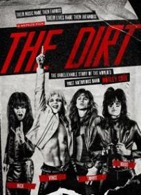 The Dirt - Confissões do Mötley Crüe