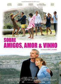 Sobre Amigos, Amor e Vinho