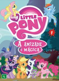 My Little Pony: A Amizade é Mágica - 1ª Temporada