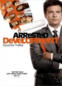 Arrested Development - 3ª Temporada