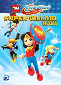 Lego DC Super Hero Girls: Escola de Super Vilãs