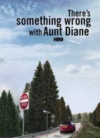 Há Algo de Errado com a Tia Diane