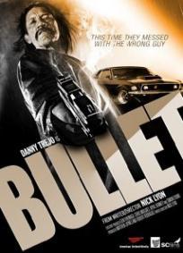 Bullet (2013)