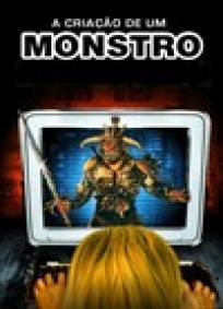 A Criação de um Monstro