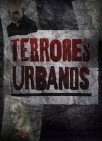 Terrores Urbanos - 1ª Temporada