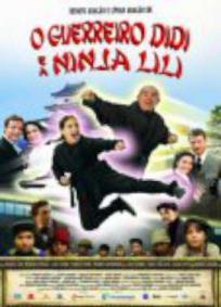 O Guerreiro Didi e a Ninja Lili