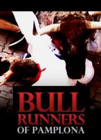 Bull Runners of Pamplona