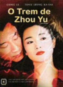 O Trem De Zhou Yu