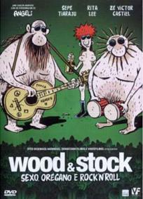 Wood & Stock - Sexo, Orégano e Rock