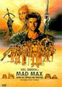 Mad Max 3 - Além Da Cúpula Do Trovão