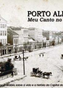 PORTO ALEGRE - MEU CANTO NO MUNDO