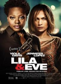 Lila & Eve: Unidas Pela Vingança