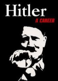 Hitler - Uma Carreira