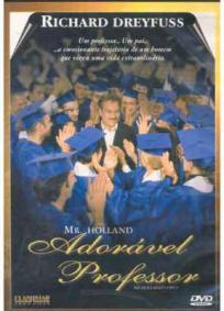Mr. Holland - Adorável Professor