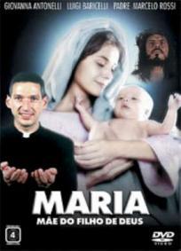 Maria - Mãe do Filho de Deus