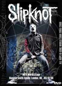 Slipknot - MTV World Stage