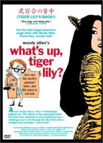 O Que Há, Tigresa?