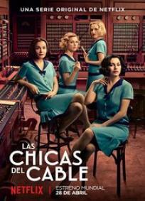 LAS CHICAS DEL CABLE - 1ª Temporada