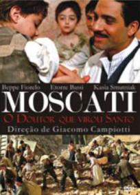Moscati - O Doutor que Virou Santo