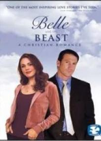 Belle and the Beast - A Christian Romance