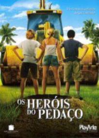 Os Heróis do Pedaço