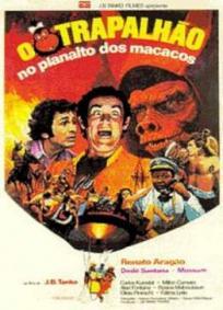 O Trapalhão no Planalto dos Macacos
