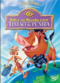 Volta ao Mundo com Timão e Pumba