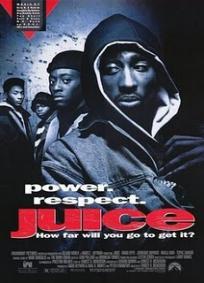 Juice - Uma Questão de Respeito