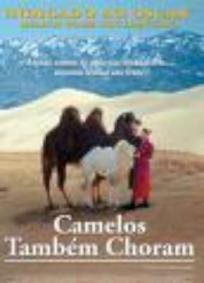 Os Camelos Também Choram