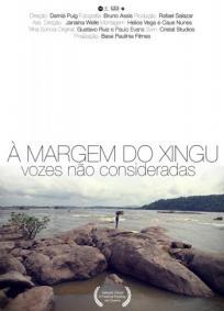 À Margem do Xingu - Vozes Não Consideradas