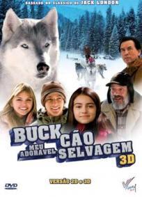 Buck - Meu Adorável Cão Selvagem | De Volta à Natureza