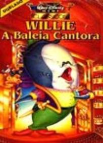 Willie, a baleia cantora