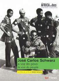 José Carlos Schwarz: a Voz do Povo