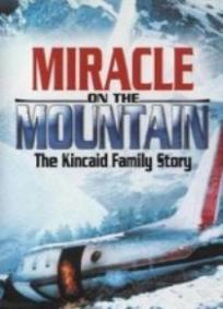 O Milagre na Montanha - A História da Família Kincaid