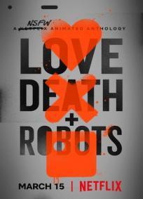 Amor, Morte e Robôs
