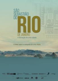 São Sebastião do Rio de Janeiro, a Formação de uma Cidade