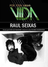 Raul Seixas - Por Toda a Minha Vida